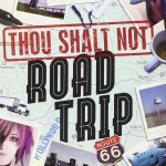 Antony John's Thou Shalt Not Road Tripblends road trips and faith into one must-keep-reading-must-not-stop sort of books.