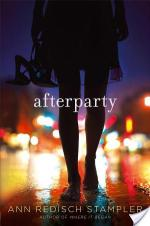 Afterparty by Ann Redisch Stampler | Book Review