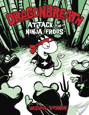 Mini-Review of Dragonbreath: Attack of the Ninja Frogs by Ursula Vernon