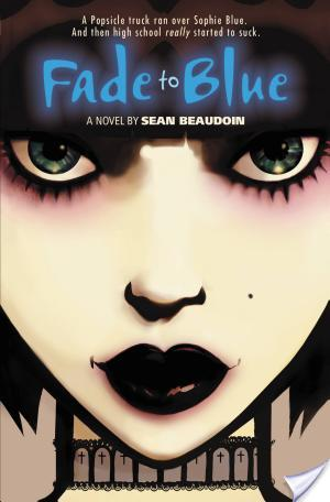 Review of Fade To Blue by Sean Beaudoin