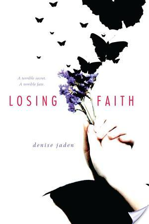 Review of Losing Faith by Denise Jaden