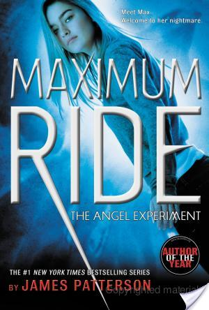 Review of Maximum Ride: The Angel Experiment by James Patterson