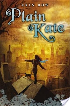 Review of Plain Kate by Erin Bow