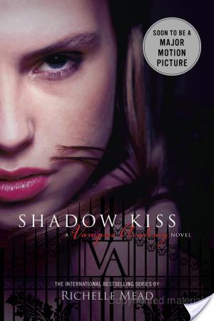 Review of Shadow Kiss by Richelle Mead