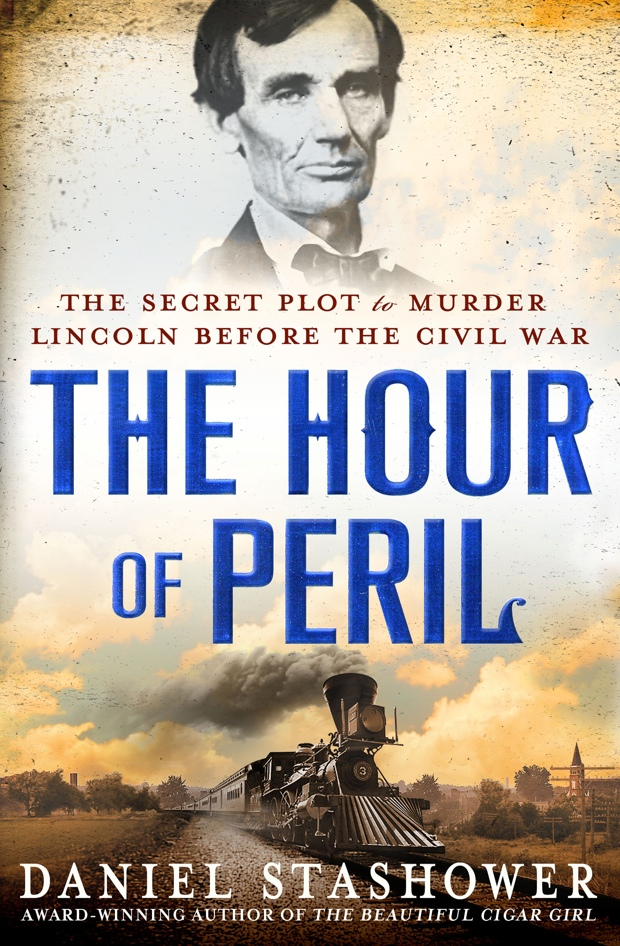 The Hour Of Peril by Daniel Stashower | Good Books And Good Wine