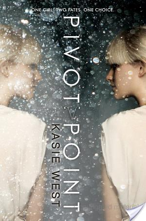 Pivot Point by Kasie West   Book Review