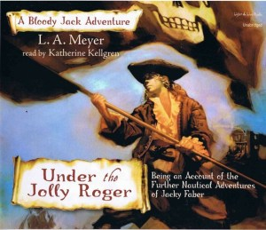 Under The Jolly Roger by LA Meyer   Good Books And Good Wine