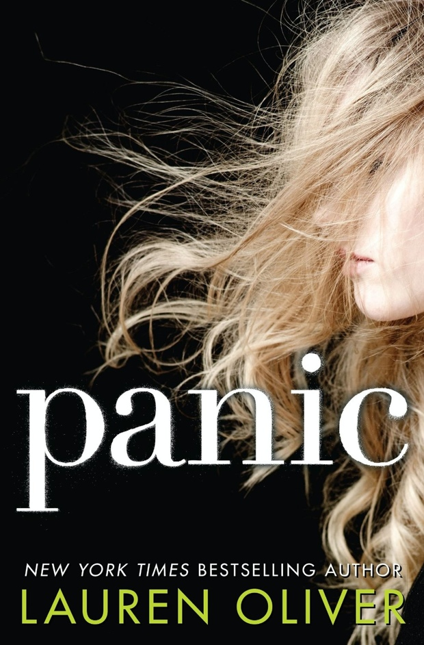 Panic by Lauren Oliver | Good Books And Good Wine