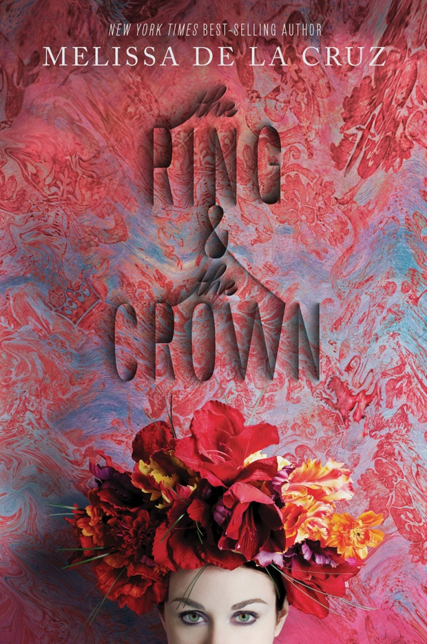 The Ring And The Crown Melissa De La Cruz Book Cover