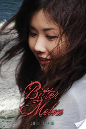 Review: Bitter Melon by Cara Chow