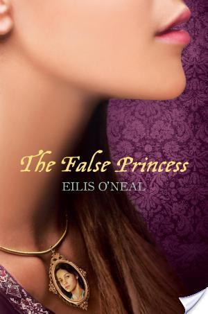 'Life is pain, Highness. Anyone who says differently is selling something' On The False Princess by Eilis O'Neal