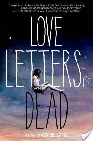 Love Letters To The Dead by Ava Dellaira | Book Review