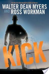 Book Review: Kick by Walter Dean Myers And Russ Workman