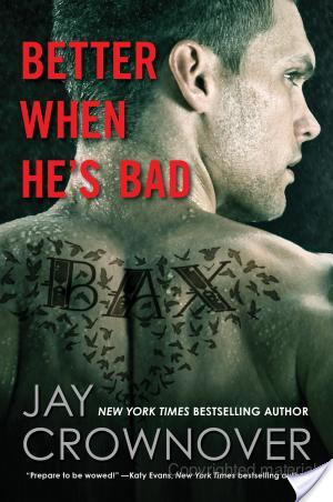 Better When He's Bad by Jay Crownover | Book Review