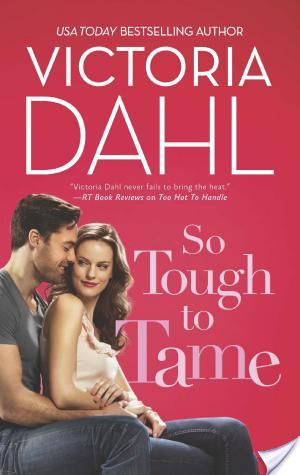 So Tough To Tame by Victoria Dahl | Book Review