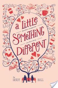 A Little Something Different by Sandy Hall | Book Review