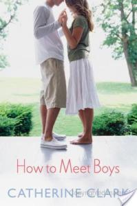 How To Meet Boys by Catherine Clark | Book Review