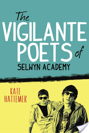 The Vigilante Poets Of Selwyn Academy by Kate Hattemer | Book Review