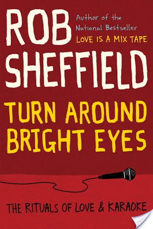 Turn Around Bright Eyes by Rob Sheffield | Book Review