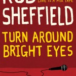 TurnAroundBrightEyesbyRobSheffield