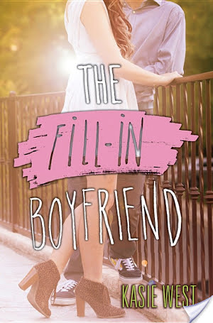 The Fill In Boyfriend by Kasie West | Book Review