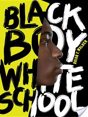 Black Boy, White School Brian F. Walker Book Review