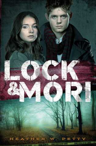 Lock & Mori by Heather W. Petty | Book Review
