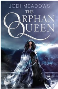 The Orphan Queen by Jodi Meadows | Book Review
