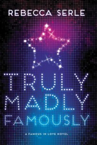 Truly, Madly, Famously by Rebecca Serle | Book Review