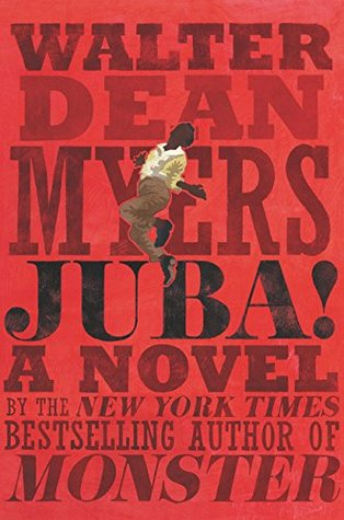 Juba!: A Novel by Walter Dean Myers | Book Review
