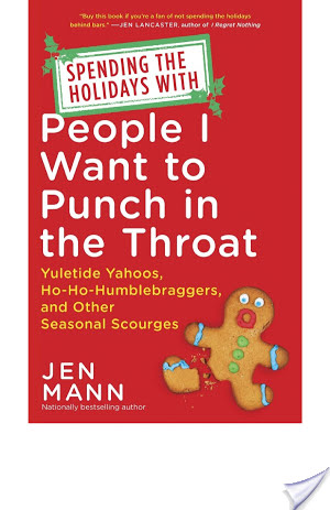Spending the Holidays with People I Want to Punch in the Throat by Jen Mann | Book Review