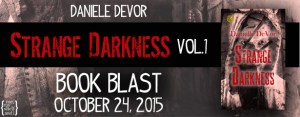 Strange Darkness by Danielle DeVor Release Day Celebration