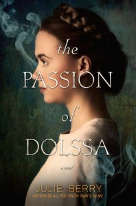 The Passion of Dolssa by Julie Berry | Waiting On Wednesday