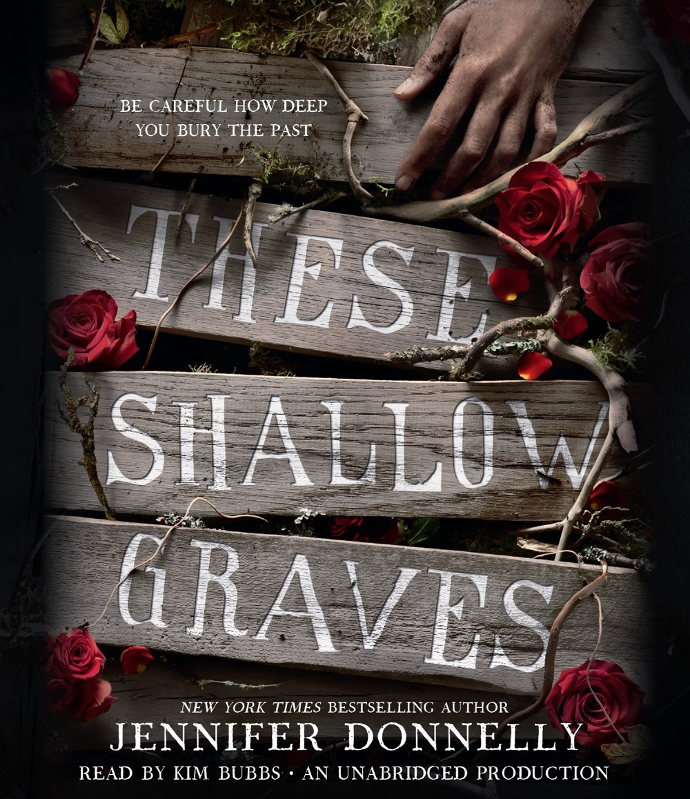 These Shallow Graves by Jennifer Donnelly | Audiobook Review