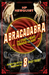 Abracadabra: The Story Of Magic Through The Ages by HP Newquist | Book Review