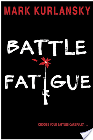 Battle Fatigue | Mark Kurlansky | Book Review