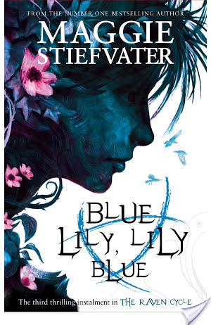 Blue Lily, Lily Blue by Maggie Stiefvater | Audiobook Review