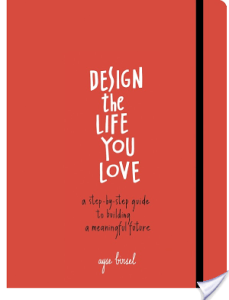 Design The Life You Love by Ayse Birsel | Book Review