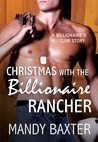 Allison: Christmas With The Billionaire Rancher | Mandy Baxter | Novella Review