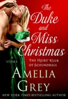 Allison: The Duke and Miss Christmas | Amelia Grey | Novella Review