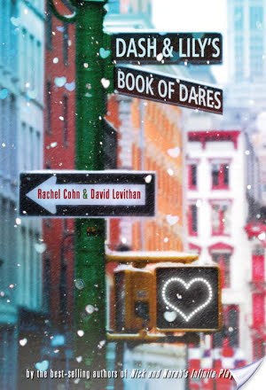 Dash & Lily's Book Of Dares Rachel Cohn David Levithan Book Review