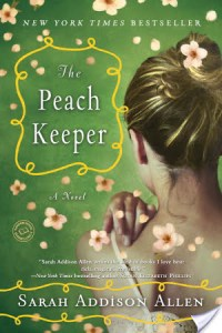 The Peach Keeper by Sarah Addison Allen is highly recommend this for fans of women's fiction and magical realism.