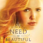 A Need So Beautiful by Suzanne Young is a young adult book that ripped my heart out of my chest and stomped on it.