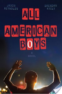 All American Boys by Jason Reynolds and Brendan Kiely | Book Review