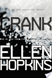 Review of Crank by Ellen Hopkins