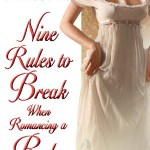 Nine Rules To Break When Romancing A Rake by Sarah MacLean is a book where I finished it and my cheeks hurt from smiling so hard.