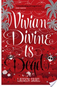 Vivian Divine Is Dead by Lauren Sabel is a super fast young adult contemporary book about this girl named Vivian Divine who is on the run for her life.