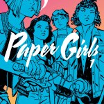 Paper Girls vol. 1. Brian K. Vaughan delivers a storyline that is confusing at first, but I think it makes it authentic. Find out why you need to read this.