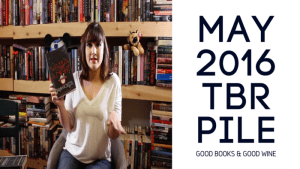 May 2016 TBR Pile