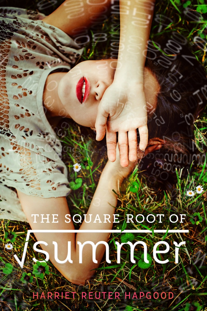 The Square Root Of Summer by Harriet Reuter Hapgood | Book Review